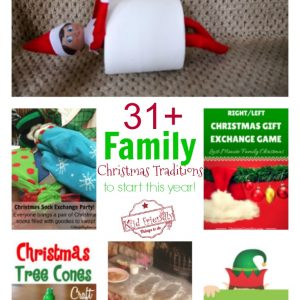 Over 31 Family Christmas Tradition Ideas to Start Making Memories This Year! - Sentimental ideas to make your holiday special - with recipes, resources and craft ideas - www.kidfriendlythingstodo.com