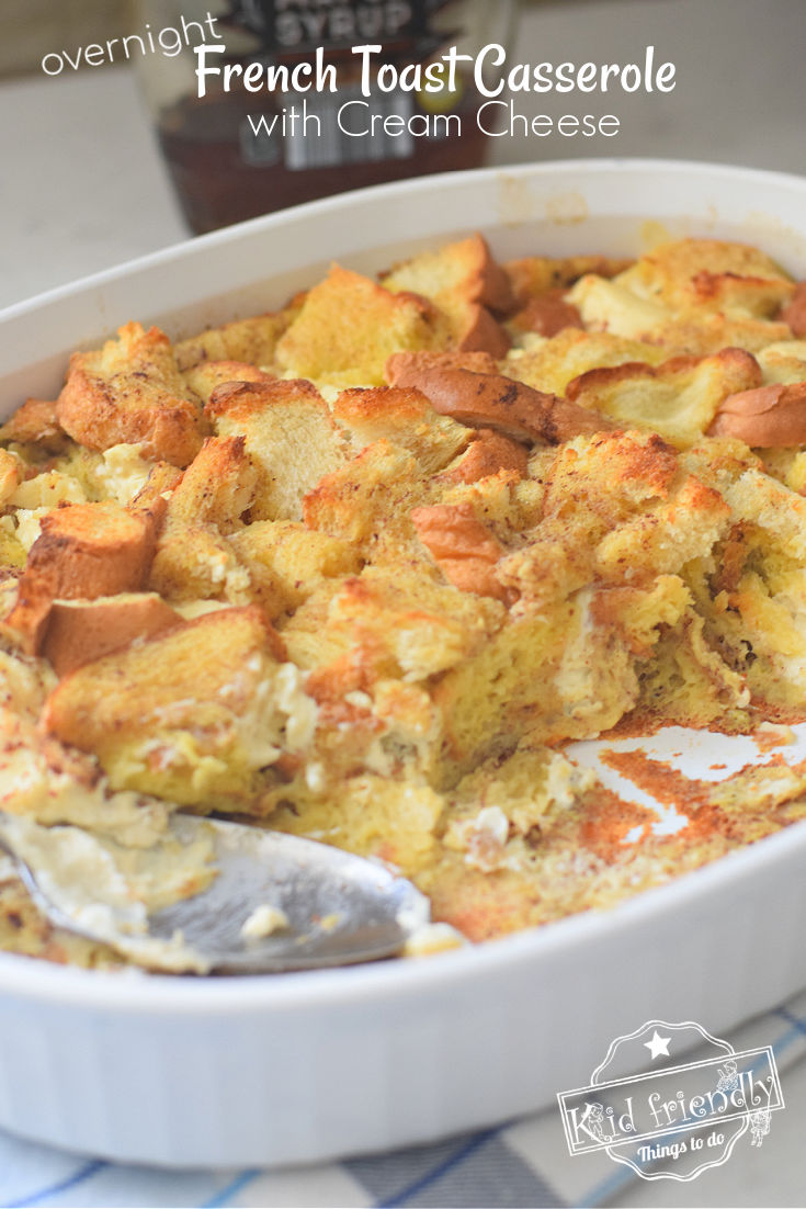 French toast casserole with cream cheese