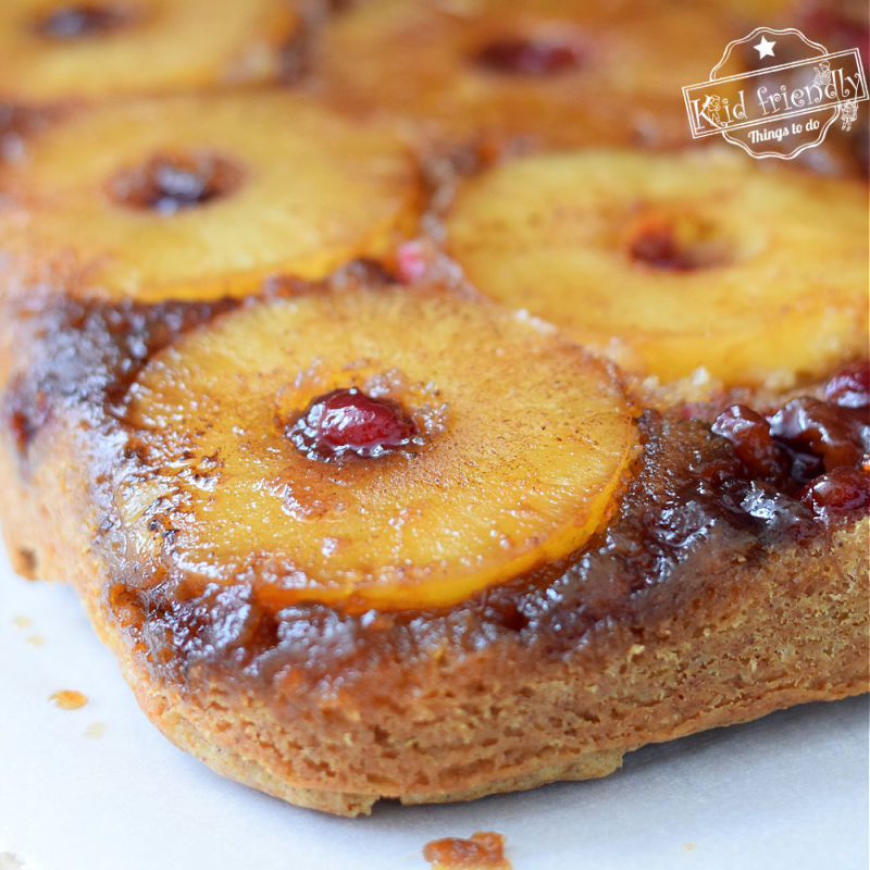 Spiced Pineapple Upside Down Cake Recipe | Kid Friendly Things To Do