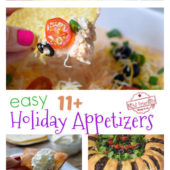 Over 11 Easy Holiday Appetizers {So Delicious!} – Kid Friendly Things To Do